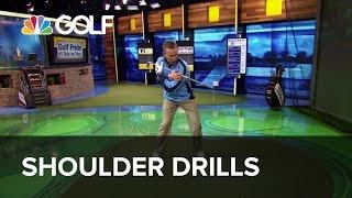 Shoulder Drills - The Golf Fix | Golf Channel