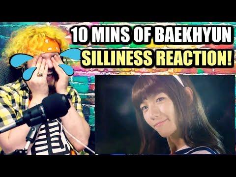 10 MINUTES OF BYUN BAEKHYUN'S SILLINESS | EXTRA BAEKHYUN IS MY AESTHETIC | REACTION!!