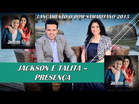 JACKSON E TALITA   PRESENÇA 2015