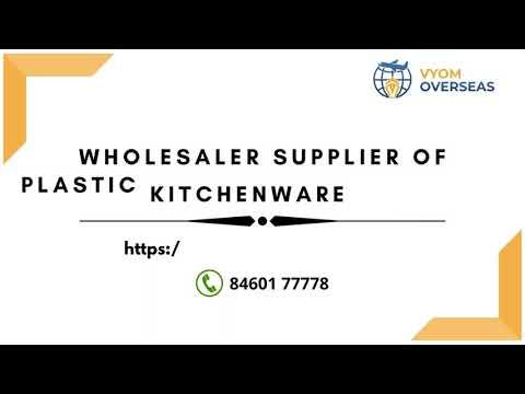 Plastic Kitchenware Products Wholesaler and Global Exporter | kitchenware items manufacturers rajkot