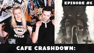 Cat's Out Of The Bag, Pet Sematary Sucked! ►Episode 6: Cafe Crashdown