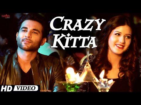 Crazy Kitta - What The Jatt - Punjabi Song