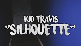 Kid Travis ~ Silhouette