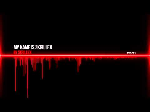 Baixar My name is Skrillex - Skrillex (Dubstep México)