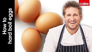 How to hard boil eggs with Curtis Stone