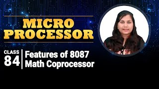 Features of 8087 Math Coprocessor - 8087 Math Coprocessor - Microprocessor