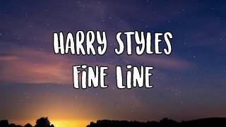 Harry Styles- Fine Line Lyrics