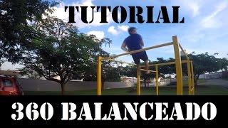Como hacer el 360 balanceado en 10 minutos