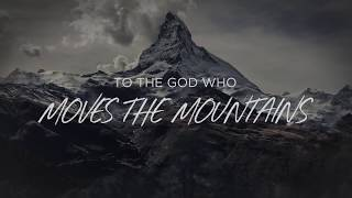 God Who Moves The Mountains (Lyric Video) - Corey Voss [Official]