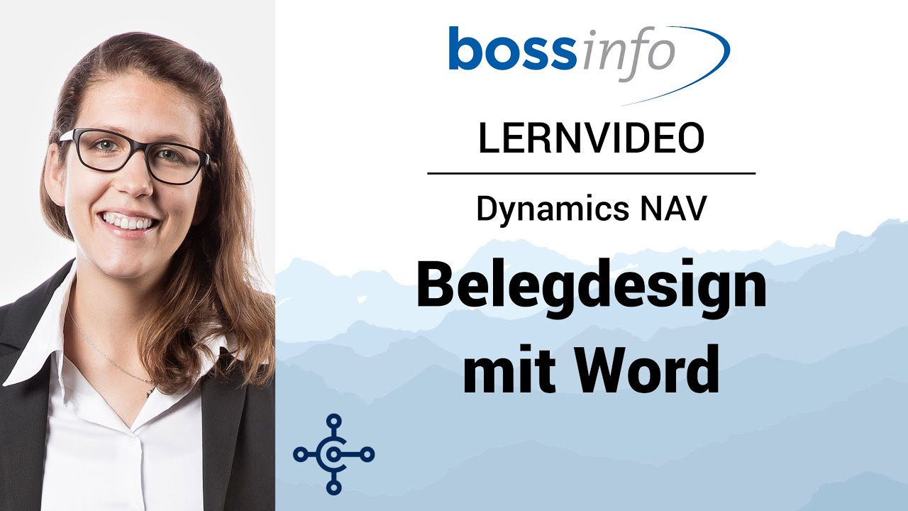 Microsoft Dynamics NAV – Lernvideo Belegdesign mit Word
