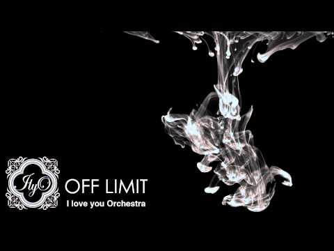 I love you Orchestra - OFF LIMIT