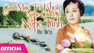 Thu Hiền - Giữa Mạc Tư Khoa Nghe Câu Hò Nghệ Tĩnh [Official Audio]