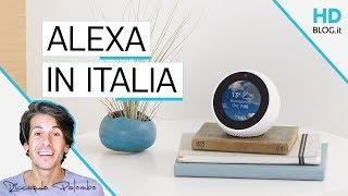 STO PARLANDO CON ALEXA? Amazon Echo disponibili in Italia   RECENSIONE