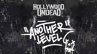 Hollywood Undead - Another Level (Audio)