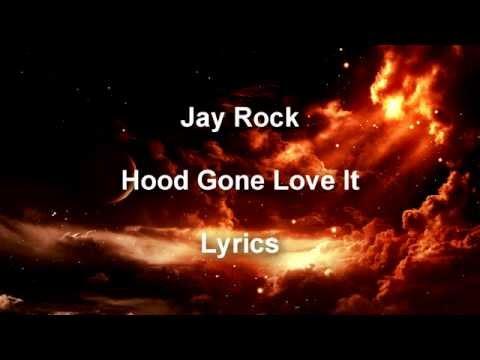 Baixar Jay Rock Hood Gone Love It Lyrics