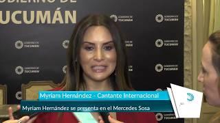 Myriam Hernández se presenta en el Mercedes Sosa Tucumán Gobierno