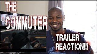 THE CΟMMUTER Trailer # 2 (2018) Liam Neeson REACTION!!!