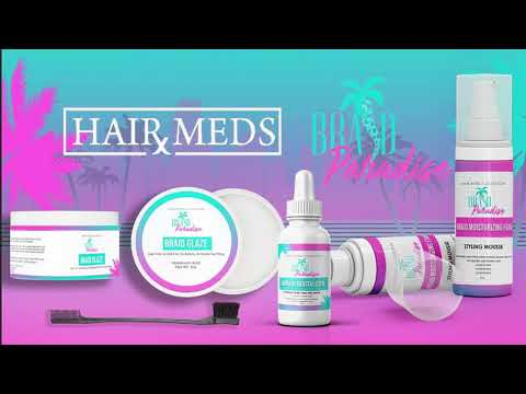 HairXMeds – Braid Revitalizer | Braid Glaze | Braid Mousse