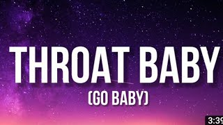 BRS Kash - Throat Baby (Go Baby) 1 Hour