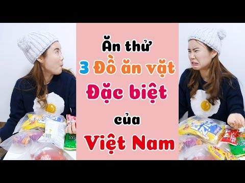 Ăn thử 3 Đồ ăn vặt Đặc biệt của Việt Nam