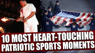 Top 10 Most Patriotic Moments in Sports History
