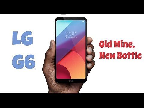 LG G6 Review New Wine Old Bottle  Digitin