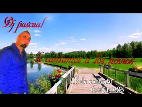 Dj pascual 2014 le cantamos a los novios By ytata