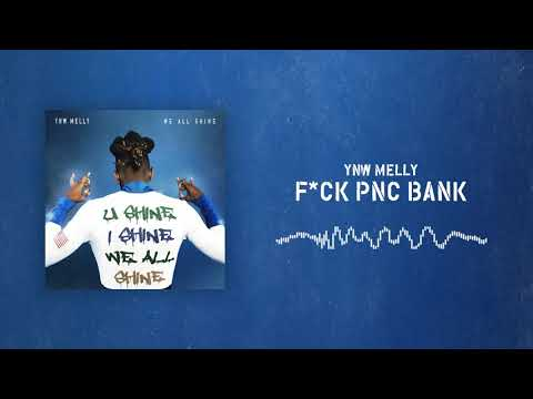 YNW Melly - F*CK PNC BANK [Official Audio]