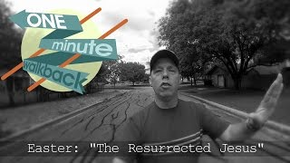 The Resurrected Jesus: His Power in YOU!
