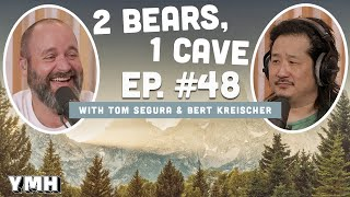 Ep. 48 | 2 Bears 1 Cave w/ Tom Segura & Bobby Lee