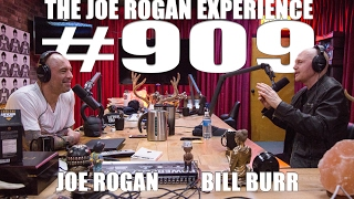 Joe Rogan Experience #909 - Bill Burr