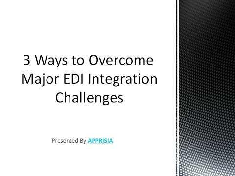 3 Best Ways to Overcome Major EDI Integration Challenges