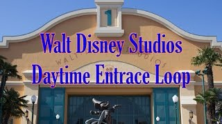 Walt Disney Studios Park Daytime Entrance Loop