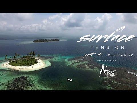 SURFACE TENSION: Buscando - San Blas Jigging & Popping