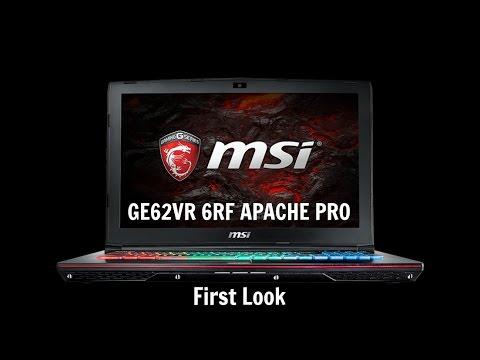 GE62VR 6RF Apache Pro First Look  Digitin