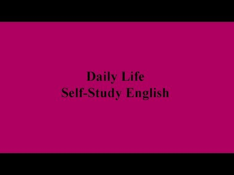 74 Topics - Daily Life English conversations for Self-Study