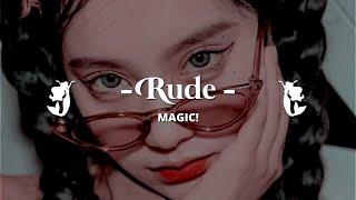 MAGIC! - RUDE [ SLOWED + REVERB - LYRICS ] -aesthetic