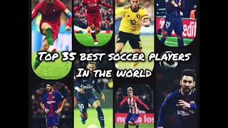 Top 35 Best Soccer Players In The World