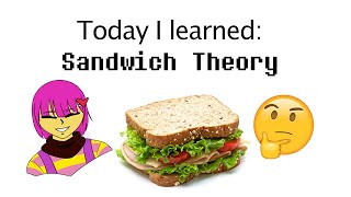 Today I Learned: Sandwich Theory
