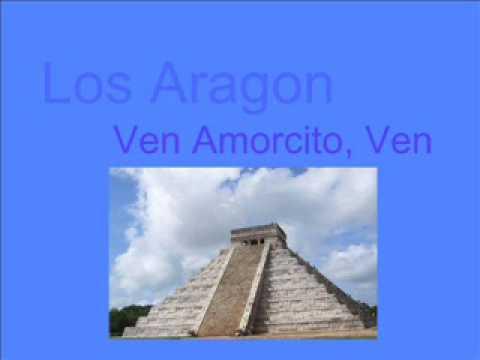 Los Aragon - ven amorcito ven
