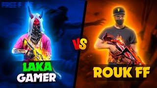 RUOK FF VS LAKA GAMER // MOST DANGEROUS MATCH EVER // 1 VS 1 CLASH BETWEEN LEGEND // WHO WON??