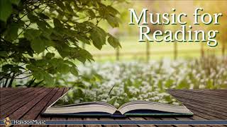 Classical Music for Reading - Mozart, Vivaldi, Debussy, Grieg...