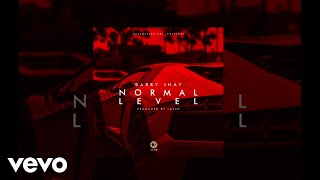 BARRY JHAY - Normal Level (Official Audio)