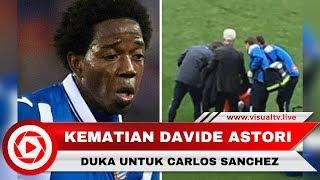 Carlos Sanchez Moreno Pingsan Setelah Dengar Kabar Kematian Davide Astori