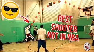 THE BEST SHOOTER NOT IN THE NBA!