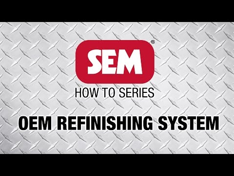 SEM How to Series: OEM Refinishing System