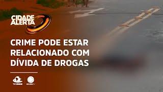 EXECUTADO PERTO DE CASA: Crime pode estar relacionado com dívida de drogas