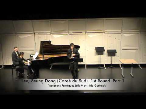 Lee, Seung Dong (Coreé du Sud). 1st Round. Part 1