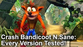 Crash Bandicoot N. Sane Trilogy - Switch, Xbox, PS4 and PC Versions Tested