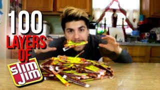 100 LAYERS OF SLIM JIMS ?!?!?!?